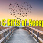 Myths & Gifts of Acceptance
