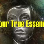 Your True Essence