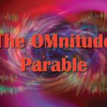 The OMnitude Parable