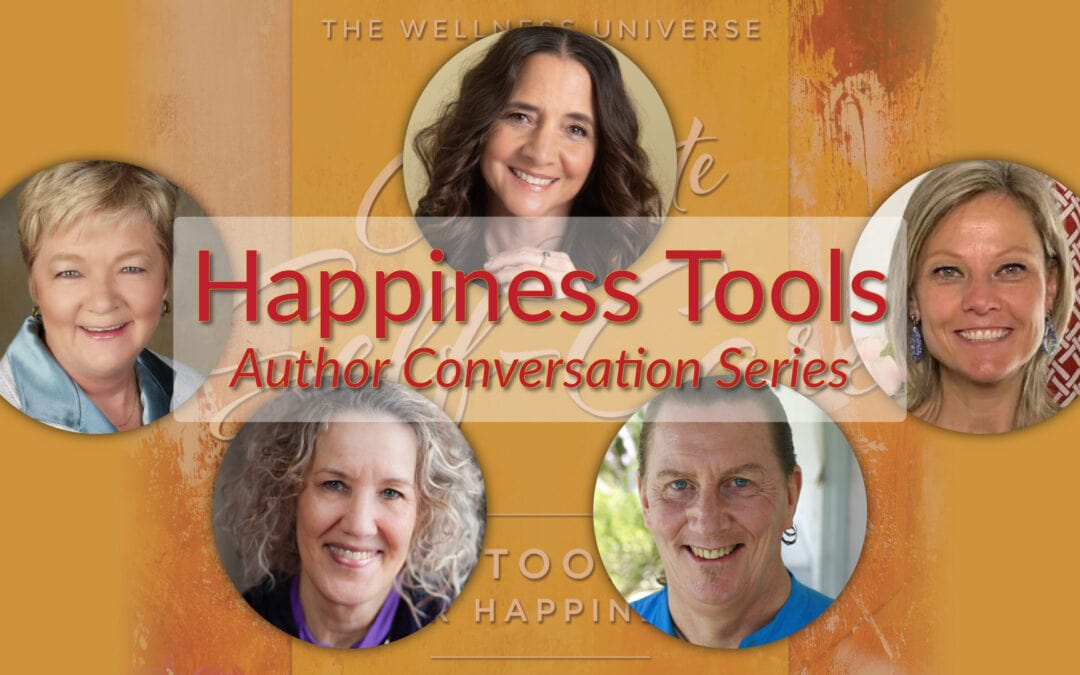 Happiness Tools: Author Conversation Series