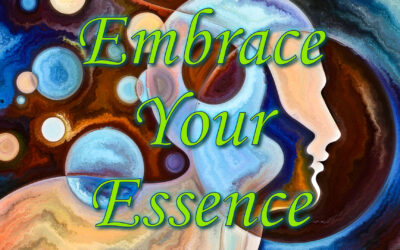 Embrace Your Essence