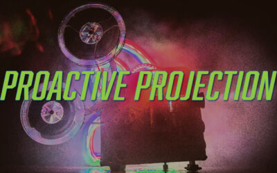 Proactive Projection