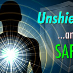 Unshielded ...and Safe