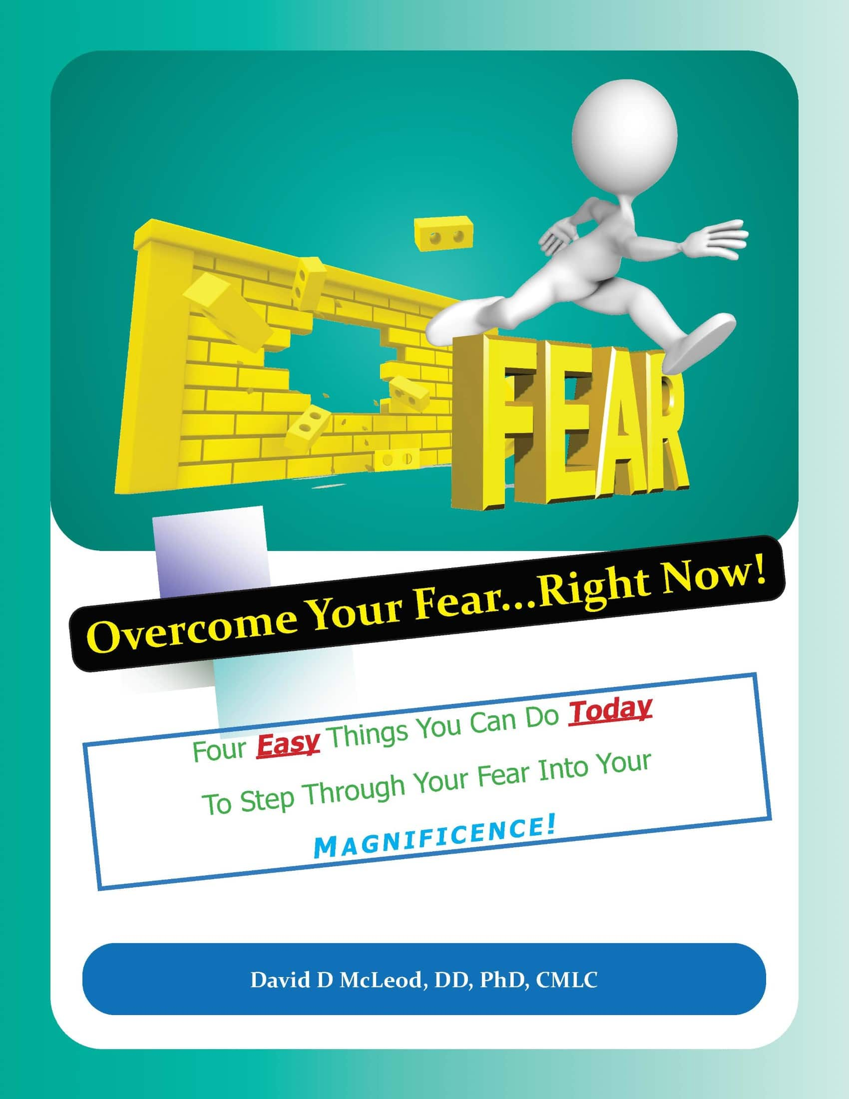 Overcome Your Fear Right Now